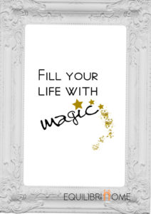 Affiche-deco-fill-your-life-with-magic-quote